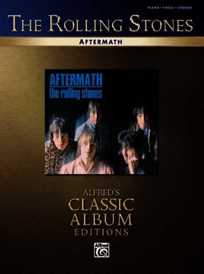 Rolling Stones -- Aftermath: Piano/Vocal/Chords (Alfred's Classic Album  Editions)