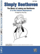 Simply Beethoven [Large Print]