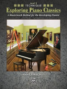 Exploring Piano Classics Technique, Bk 2