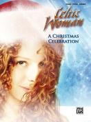 A Celtic Woman -- A Christmas Celebration