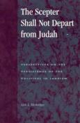 The Scepter Shall Not Depart from Judah