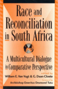 Race and Reconciliation in South Africa