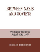Between Nazis and Soviets