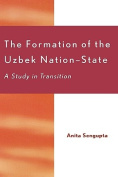 The Formation of the Uzbek Nation-state