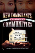 New Immigrants, Changing Communities