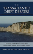 The Trans-Atlantic Drift Debates