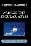 Across the Secular Abyss