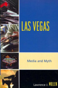 Las Vegas: Media and Myth