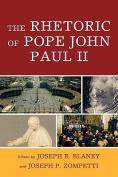 The Rhetoric of Pope John Paul II