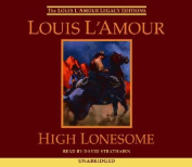 High Lonesome (Louis L'Amour) [Audio]
