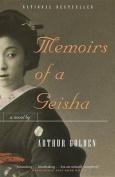 Memoirs of a Geisha [Large Print]