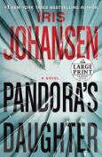 Pandora's Daughter [Large Print]