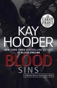 Blood Sins (Bishop/Special Crimes Unit Novels  [Large Print]