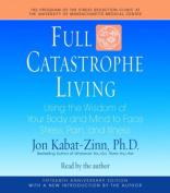 Full Catastrophe Living [Audio]