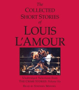 The Collected Short Stories of Louis L'Amour [Audio]