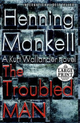 The Troubled Man [Large Print]