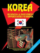 Korea South Investment & Business Opportunities Yearbook