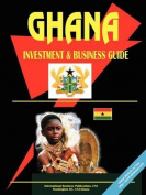 Ghana Investment and Business Guide