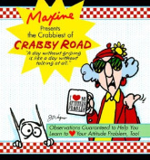 Maxine Presents the Crabbiest of Crabby Road