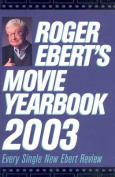 Roger Ebert's Movie Yearbook 2003