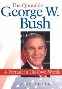The Quotable George Bush