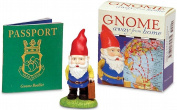Gnome Away from Home [With Gnome Figurine and Booklet]
