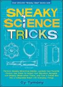 Sneaky Science Tricks