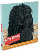 Silly Dogs [Board book]