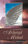 Conversations with Archangel Michael