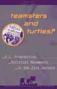Teamsters and Turtles?