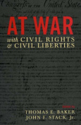 At War with Civil Rights and Liberties