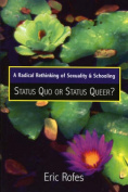 A Radical Rethinking of Sexuality and Schooling