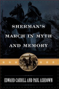 Sherman's March in Myth and Memory (The American Crisis Series
