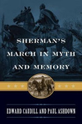 Sherman's March in Myth and Memory (American Crisis Series