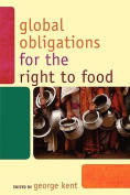 Global Obligations for the Right to Food (Another World is Necessary