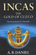 The Gold of Cuzco (Incas S.)