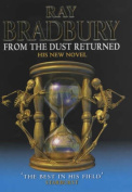 From the Dust Returned