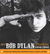 The Bob Dylan Scrapbook
