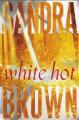 White Hot: A Novel