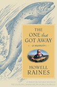 Anglers Book Supply Co 0-7432-7278-1 The One That Got Away - A Memoir