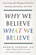 Why We Believe What We Believe
