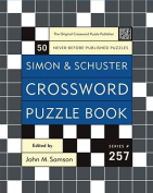 Simon and Schuster Crossword Puzzle Book #257