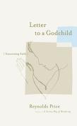 Letter to a Godchild