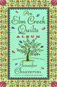 An Elm Creek Quilts Album