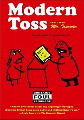 Modern Toss: Featuring Mr. Tourette