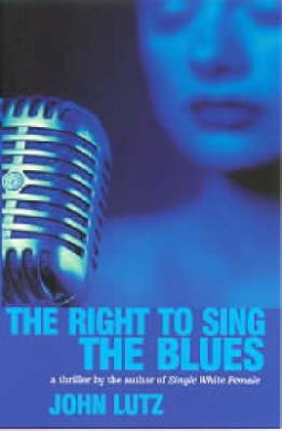 The Right to Sing the Blues (Alo Nudger Mystery S.)