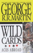 Wild Cards: v. 4: Aces Abroad