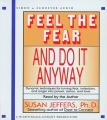 Feel the Fear and Do It Anyway [Audio]
