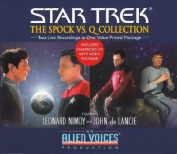The Spock vs.Q (Star Trek) [Audio]