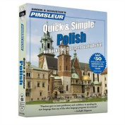 Pimsleur Polish Quick & Simple Course - Level 1 Lessons 1-8 CD  : Learn to Speak and Understand Polish with Pimsleur Language Programs  [Audio]